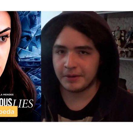 Dangerous Lies (2020), el nuevo hit de Netflix – Reseña por Leo Cepeda
