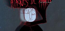 ¿Película de terror o vida real? Ataques de Pánico y Trastorno de Pánico