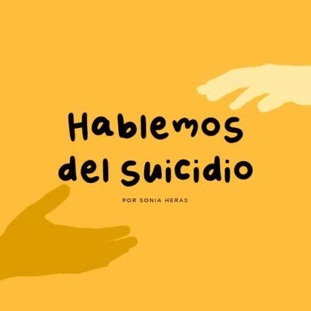 Hablemos sobre el suicidio